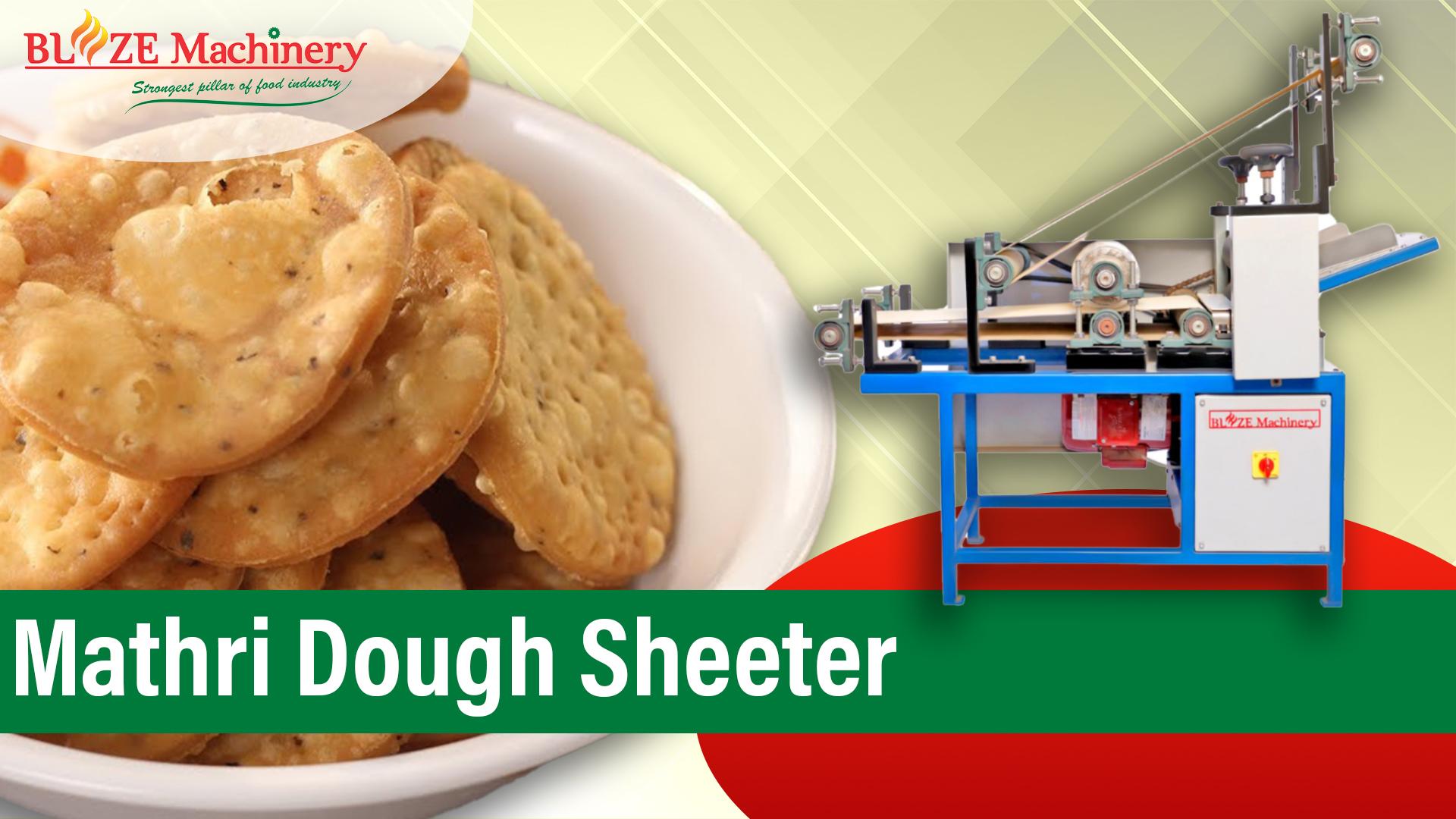 Mathri Dough Sheeter