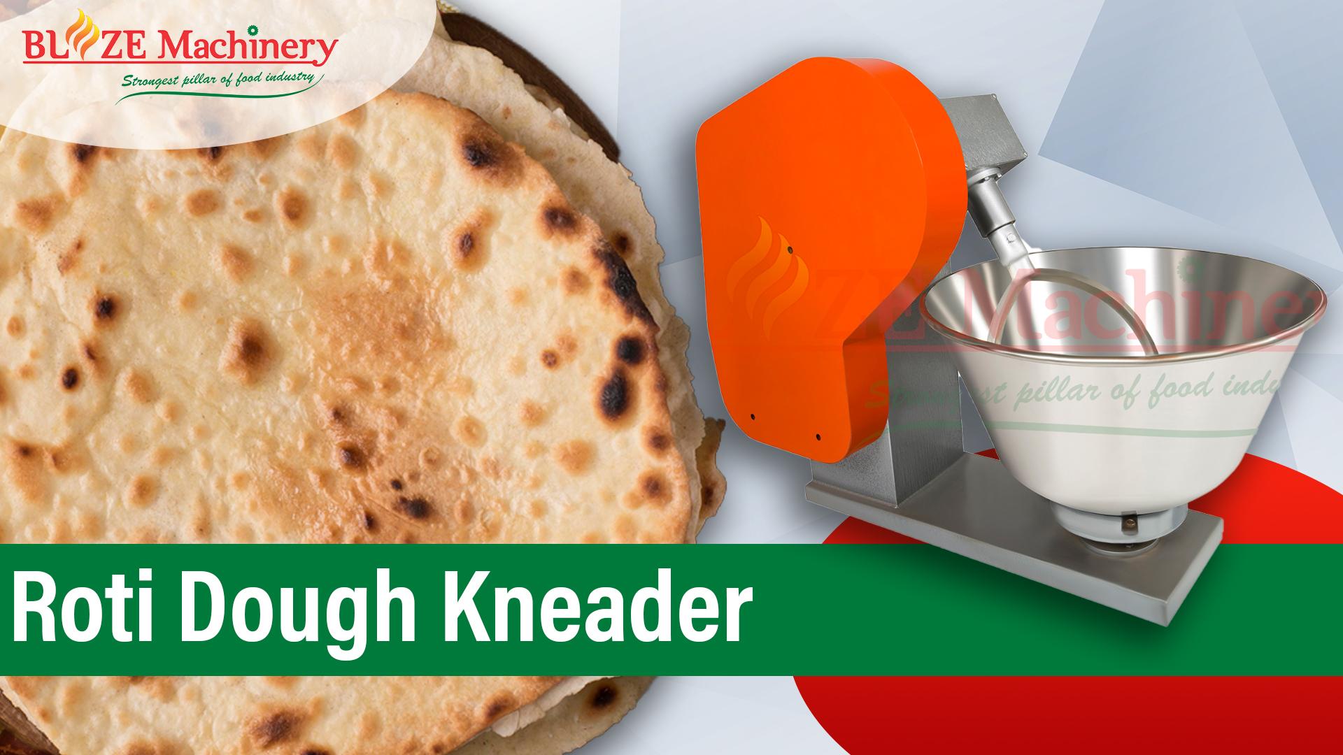 Roti Dough Kneader